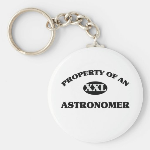 Property of an ASTRONOMER Basic Round Button Keychain