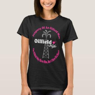 property of an oilfield man t shirt