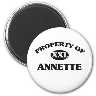 Property of ANNETTE 2 Inch Round Magnet