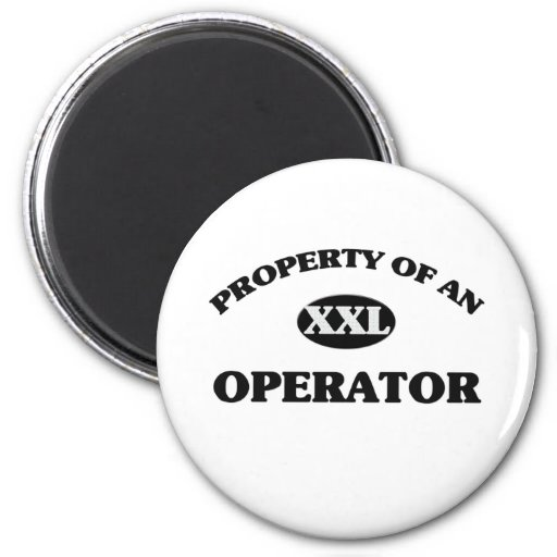 Property of anOPERATOR 2 Inch Round Magnet