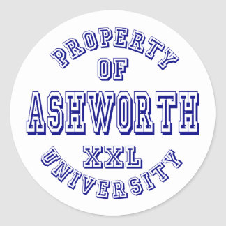 Property of Ashworth University Classic Round Sticker