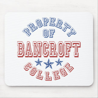 Property Of Bancroft College Mouse Pad