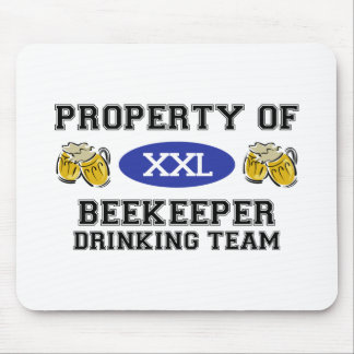 Property of Beekeeper Drinking Team Mouse Pad