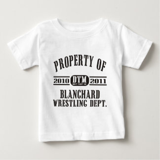 Property Of Blanchard Wrestling Baby T-Shirt