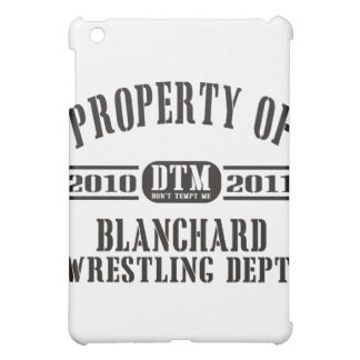 Property Of Blanchard Wrestling iPad Mini Cover
