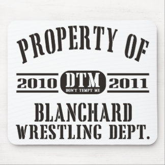 Property Of Blanchard Wrestling Mouse Pad