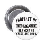 Property Of Blanchard Wrestling Pins