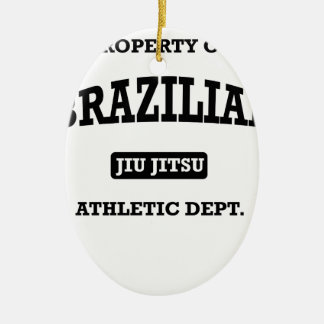 Property of Brazilian Jiu Jitsu Atheltic Departmen Ceramic Ornament