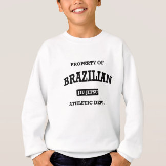 Property of Brazilian Jiu Jitsu Atheltic Departmen Sweatshirt