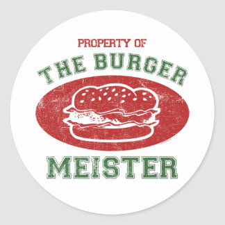 Property of Burger Meister Classic Round Sticker