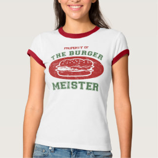 Property of Burger Meister Shirt