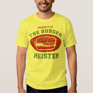 Property of Burger Meister T Shirt