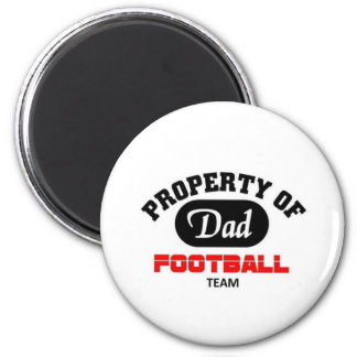 Property of Dad Football Team 2 Inch Round Magnet