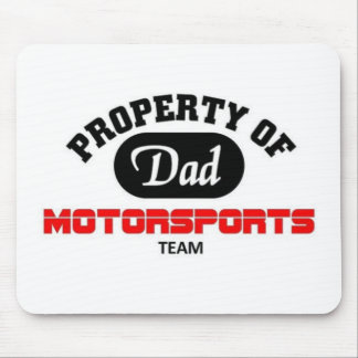 Property of Dad Motorsports Team Mouse Pad