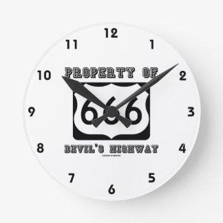 Property Of Devil's Highway (Route 666) Round Clock