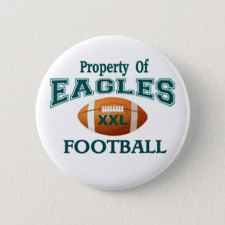 Property of Eagles Button