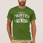 Property Of Fighter Pilot T-Shirt