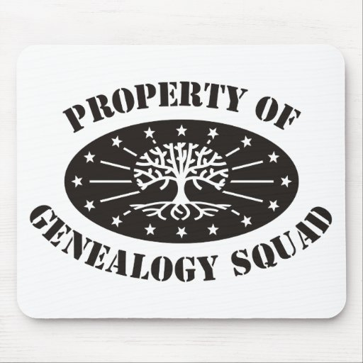 Property Of Genealogy Squad Mouse Pads