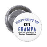 Property of Grampa Pinback Buttons
