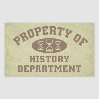 Property Of History Department Sticker Rectangle Sticker