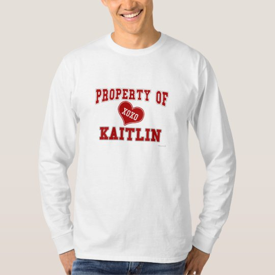 Property of Kaitlin T-Shirt
