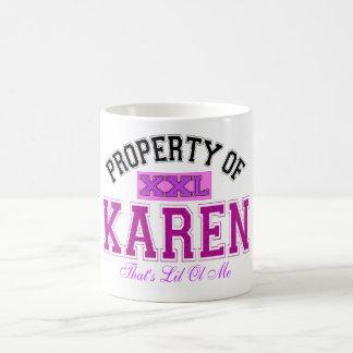 PROPERTY OF KAREN COFFEE MUG