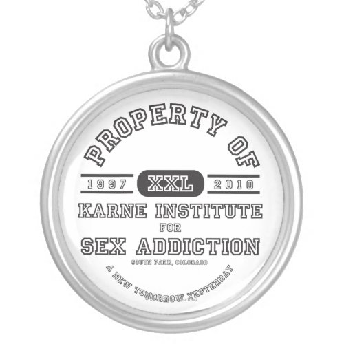 Property of Karne Institute For Sex Addiction southpark necklace