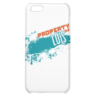 Property of Lois Case For iPhone 5C