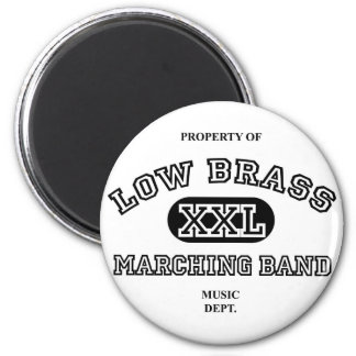 Property of Low Brass 2 Inch Round Magnet
