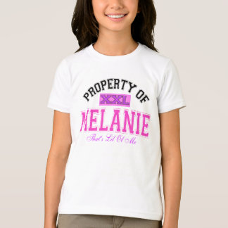 PROPERTY OF MELANIE T-Shirt