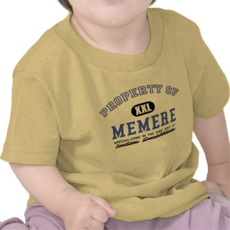 Property of Memere Tshirts
