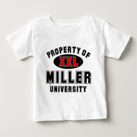 Property of Miller University Baby T-Shirt