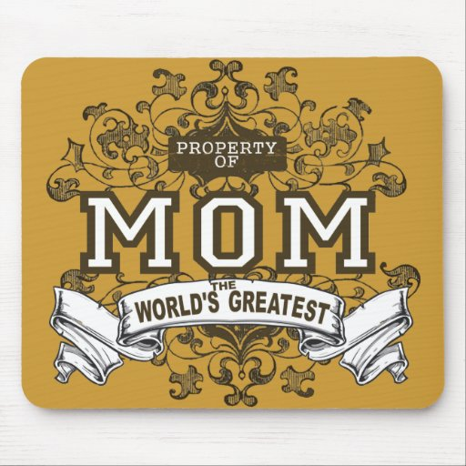 Property of MOM Mouse Pad