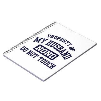 Property of my Husband Notebooks