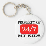 Property Of My Kids 24/7 Key Chains