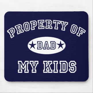 Property of My Kids Mouse Pad