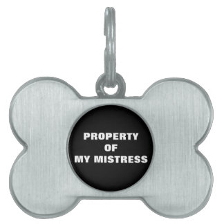 PROPERTY OF MY MISTRESS PET TAG