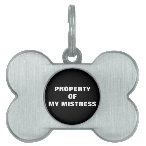 PROPERTY OF MY MISTRESS PET TAG