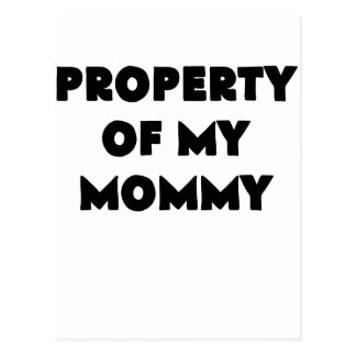 property of my mommy.png postcard