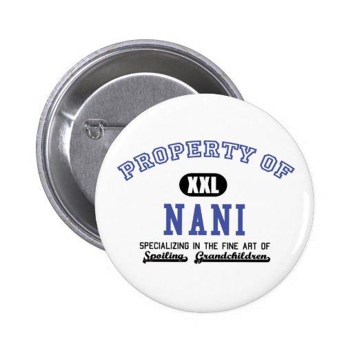 Property of Nani Pinback Button