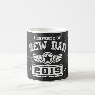 Property Of New Dad 2015 Classic White Coffee Mug