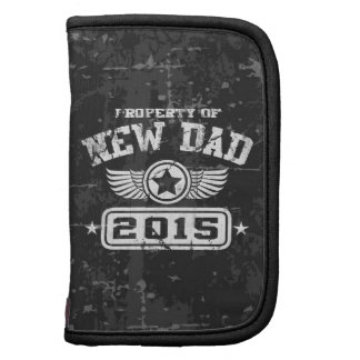 Property Of New Dad 2015 Organizer