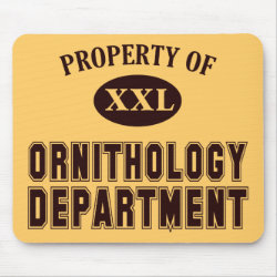 Mousepad with Property of Ornithology Department design