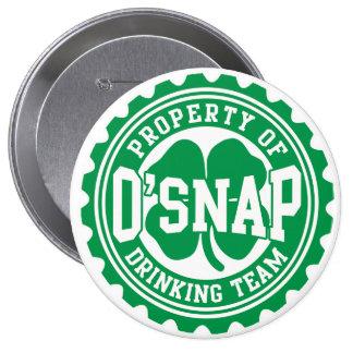 Property of O'snap Irish Drinking Team 4 Inch Round Button