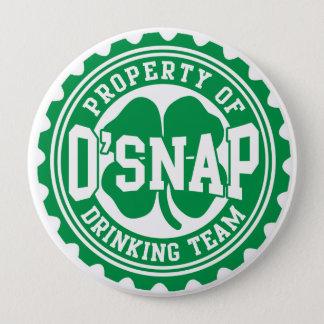 Property of O'snap Irish Drinking Team Button