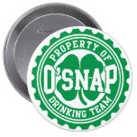 Property of O'snap Irish Drinking Team Pinback Button