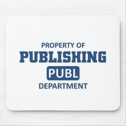 Property of Publishing Mouse Pad
