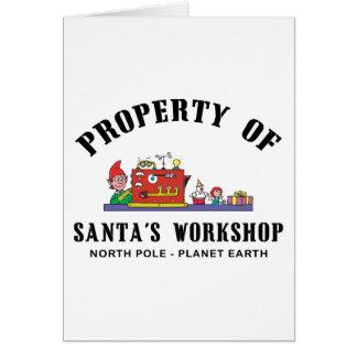 Property of Santa s Workshop Gift Greeting Cards