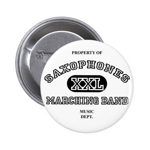 Property of Saxophones Pinback Buttons