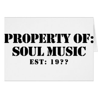 Property Of Soul Music Greeting Card